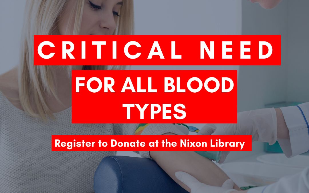 Register Today: Upcoming Blood Drives at the Nixon Library
